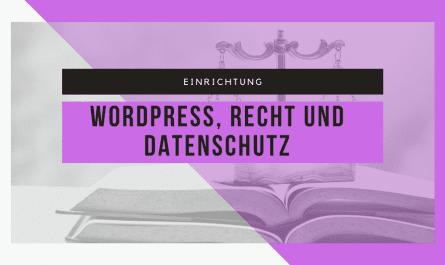 WordPress und die Datenschutz-Grundverordnung 3