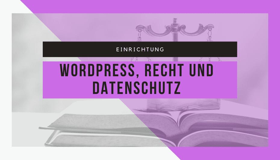 WordPress und die Datenschutz-Grundverordnung 1