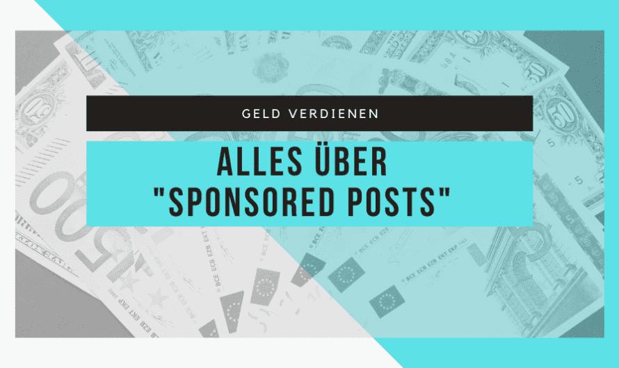 """Geld verdienen mit einem """"Sponsored Post"""""""