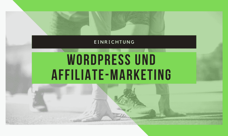 Das perfekte Tool für effektives Affiliate-Marketing im Blog