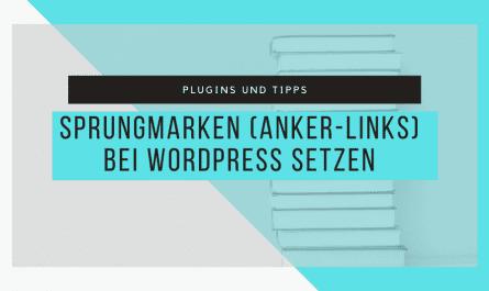 So setzt du Sprungmarken bei WordPress 3